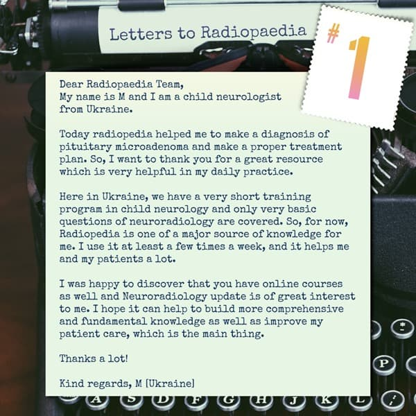 Letters to Radiopaedia | Radiology blog post | Radiopaedia org